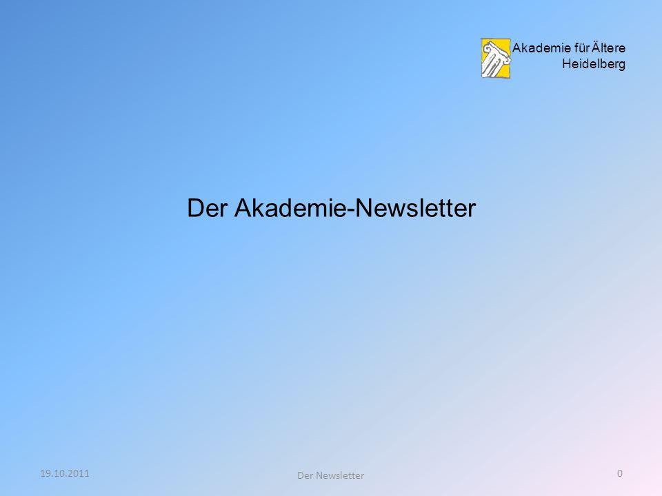 Akademie für Ältere Heidelberg Der Akademie-Newsletter