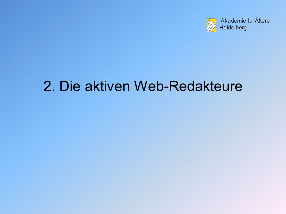 2. Die aktiven Web-Redakteure
