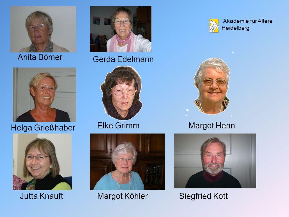 Anita Bömer Gerda Edelmann. Elke Grimm. Margot Henn. Helga Grießhaber. Jutta Knauft. Margot Köhler.