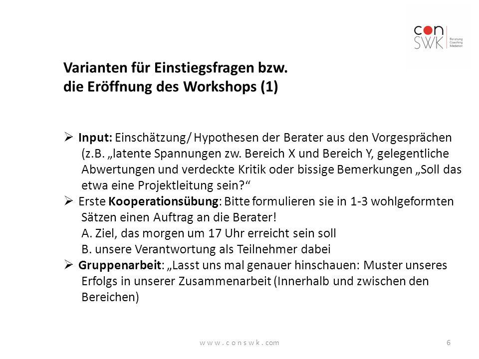 Varianten für Einstiegsfragen bzw. die Eröffnung des Workshops (1)