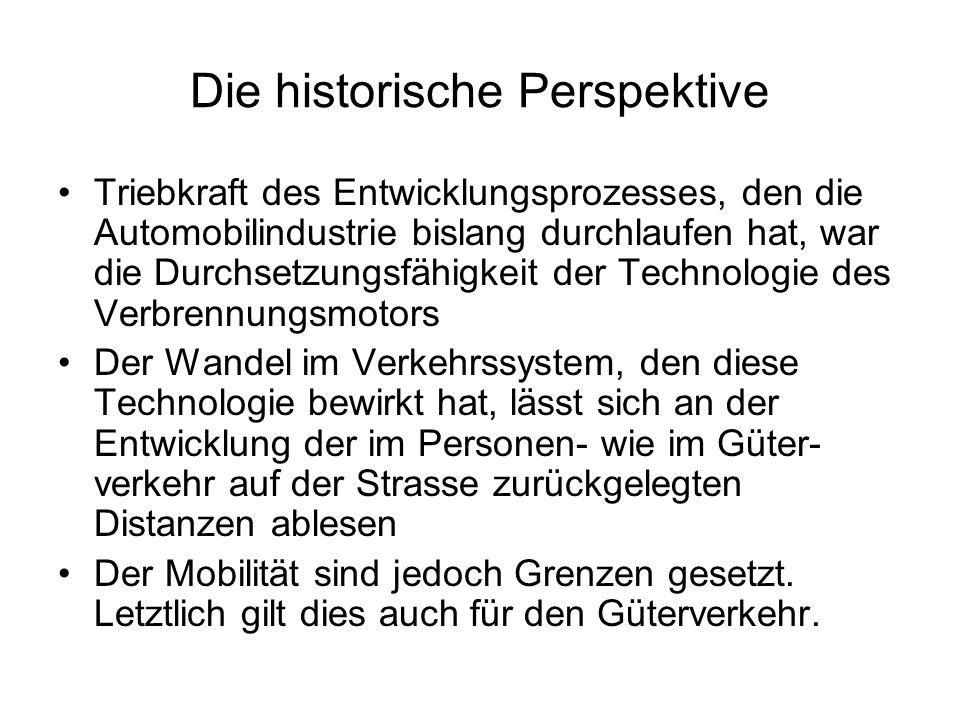 Die historische Perspektive