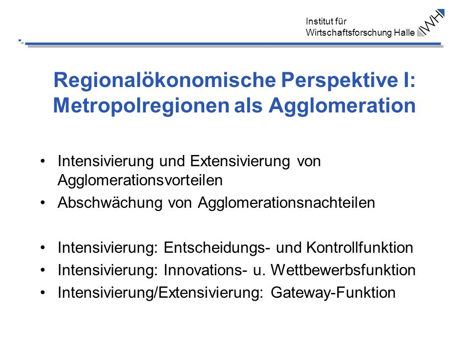 Regionalökonomische Perspektive I: Metropolregionen als Agglomeration