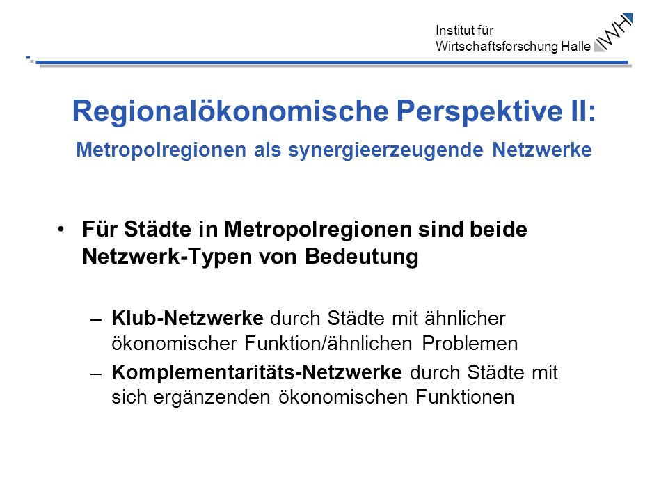 Regionalökonomische Perspektive II: Metropolregionen als synergieerzeugende Netzwerke