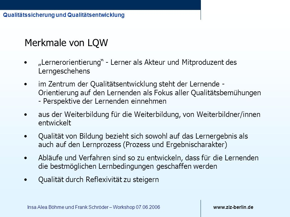 """Merkmale von LQW """"Lernerorientierung - Lerner als Akteur und Mitproduzent des Lerngeschehens."""