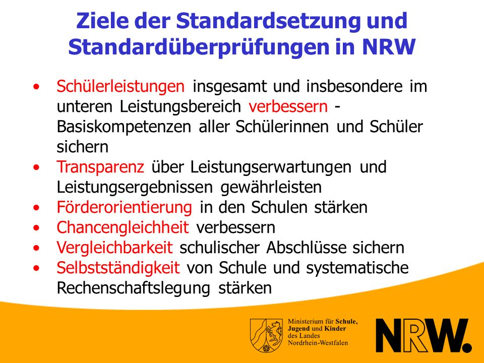 Ziele der Standardsetzung und Standardüberprüfungen in NRW