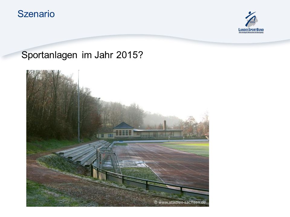 Szenario Sportanlagen im Jahr 2015