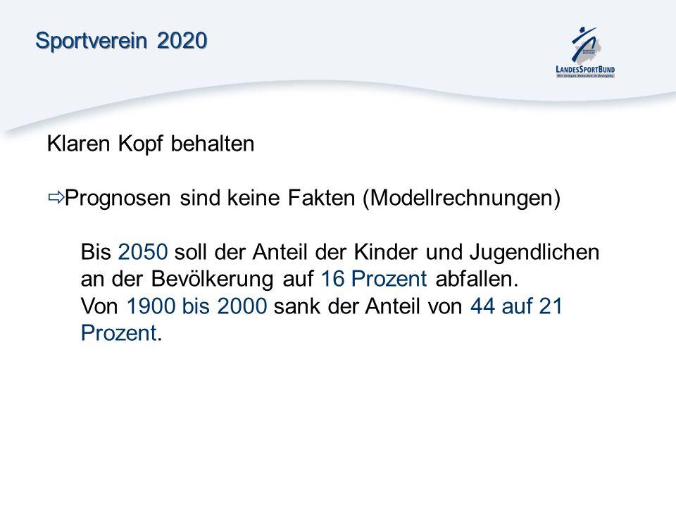Sportverein 2020Klaren Kopf behalten. Prognosen sind keine Fakten (Modellrechnungen)