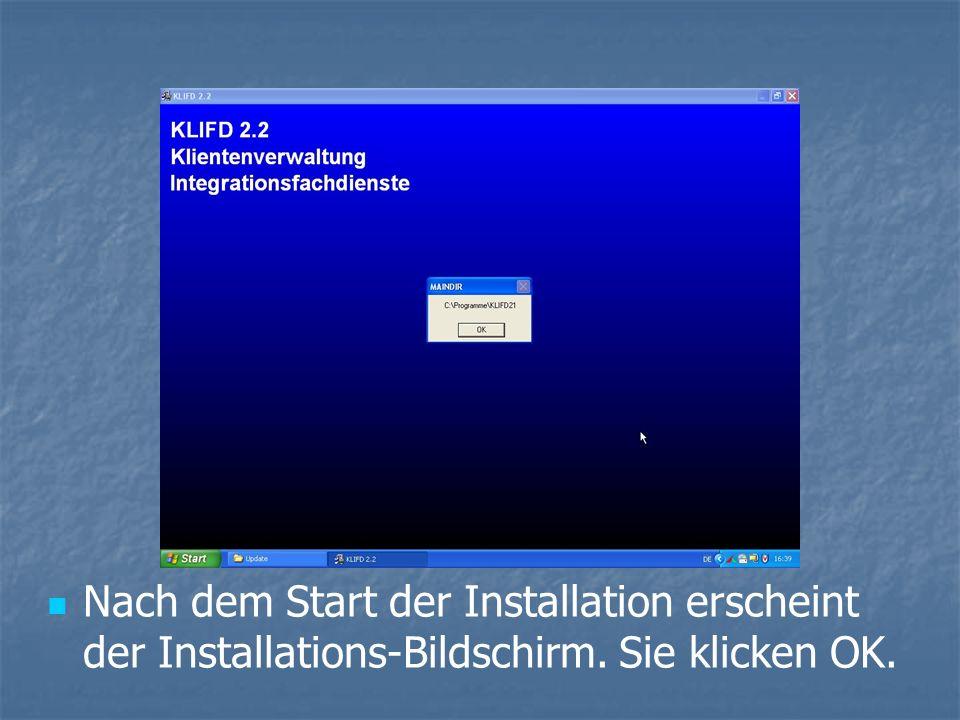 Nach dem Start der Installation erscheint der Installations-Bildschirm