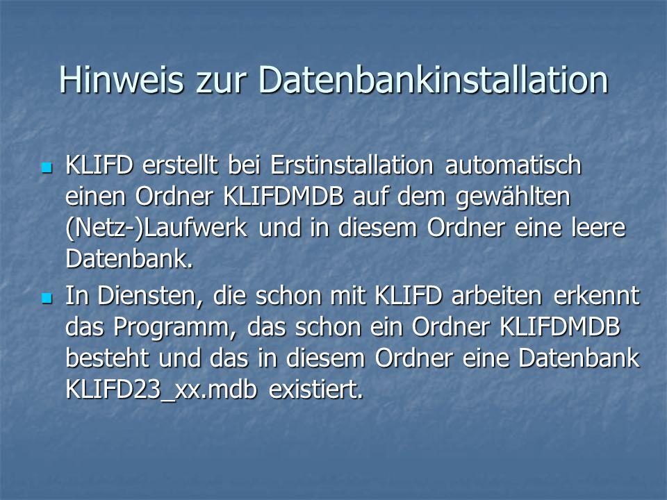 Hinweis zur Datenbankinstallation