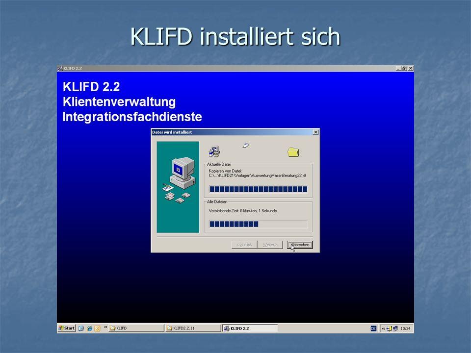 KLIFD installiert sich