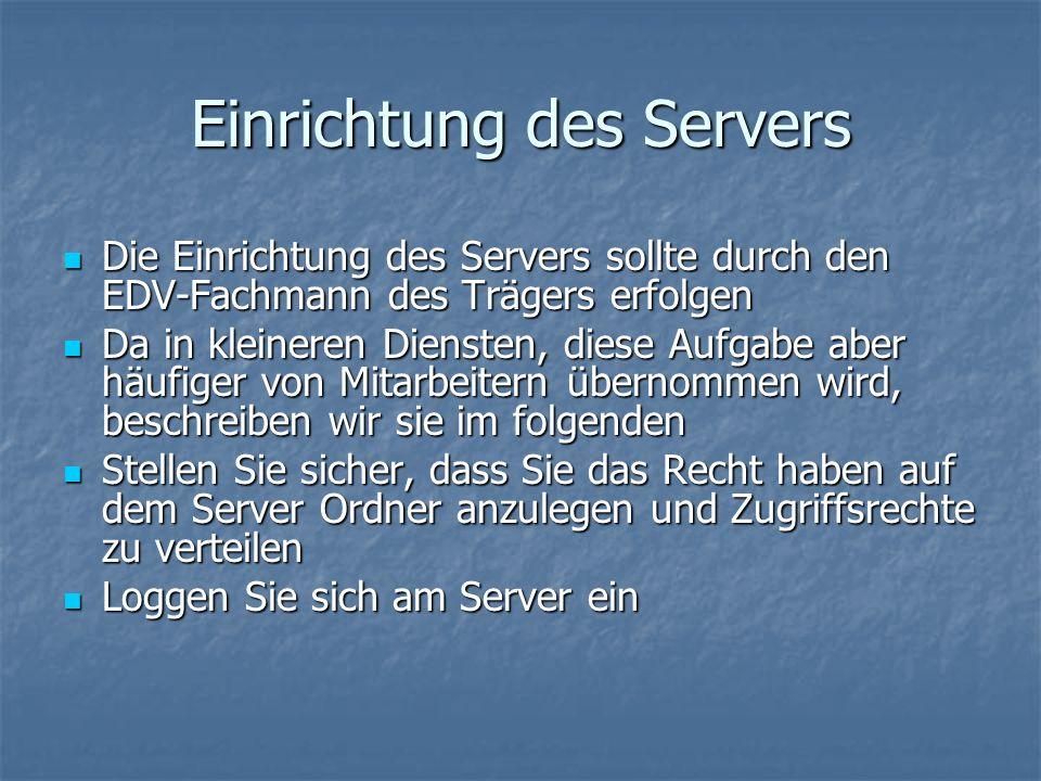 Einrichtung des Servers