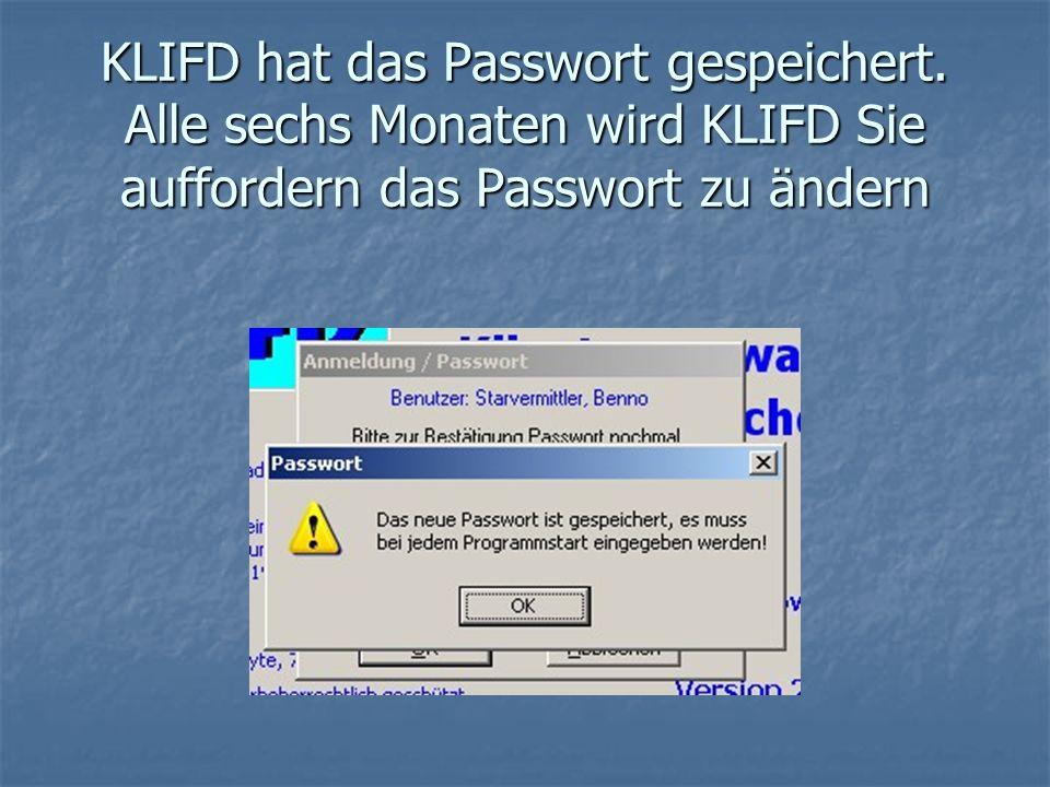 KLIFD hat das Passwort gespeichert