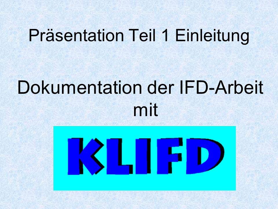 Dokumentation der IFD-Arbeit mit