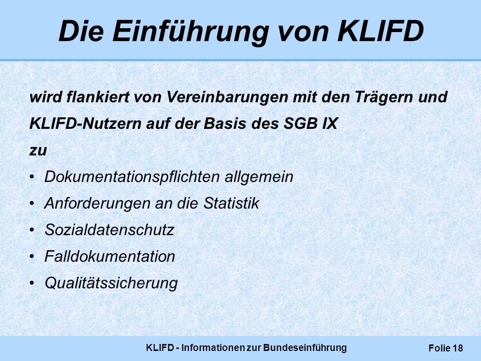 Die Einführung von KLIFD