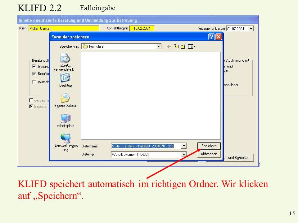 KLIFD speichert automatisch im richtigen Ordner. Wir klicken