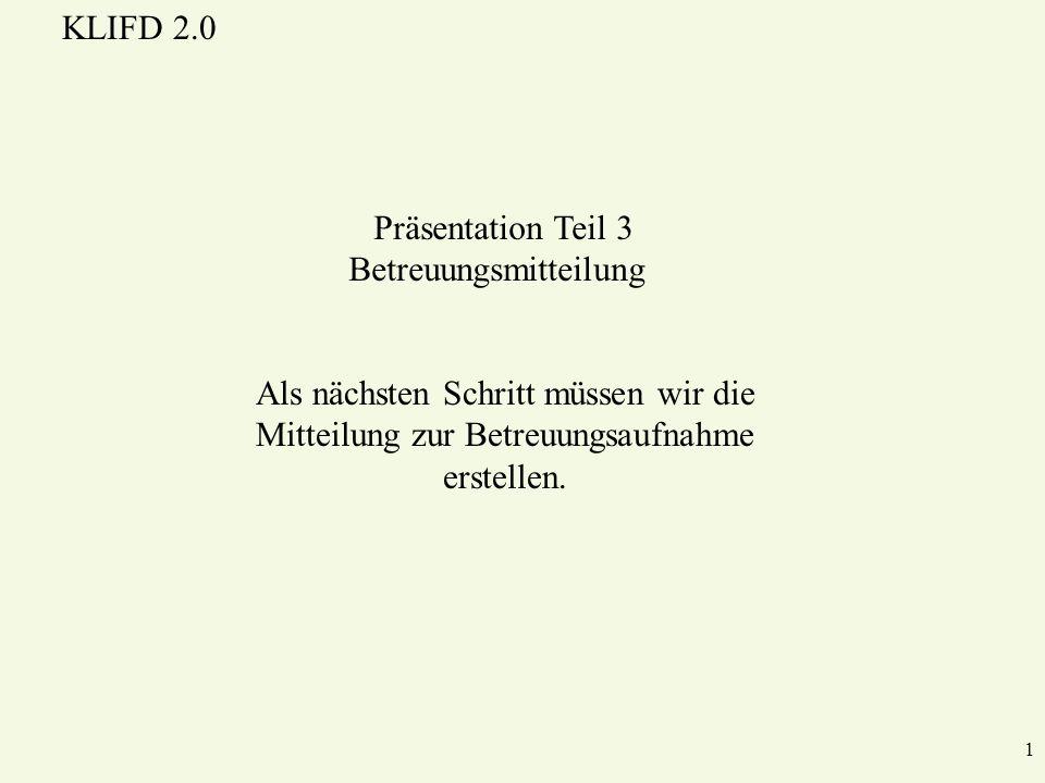 Präsentation Teil 3 Betreuungsmitteilung
