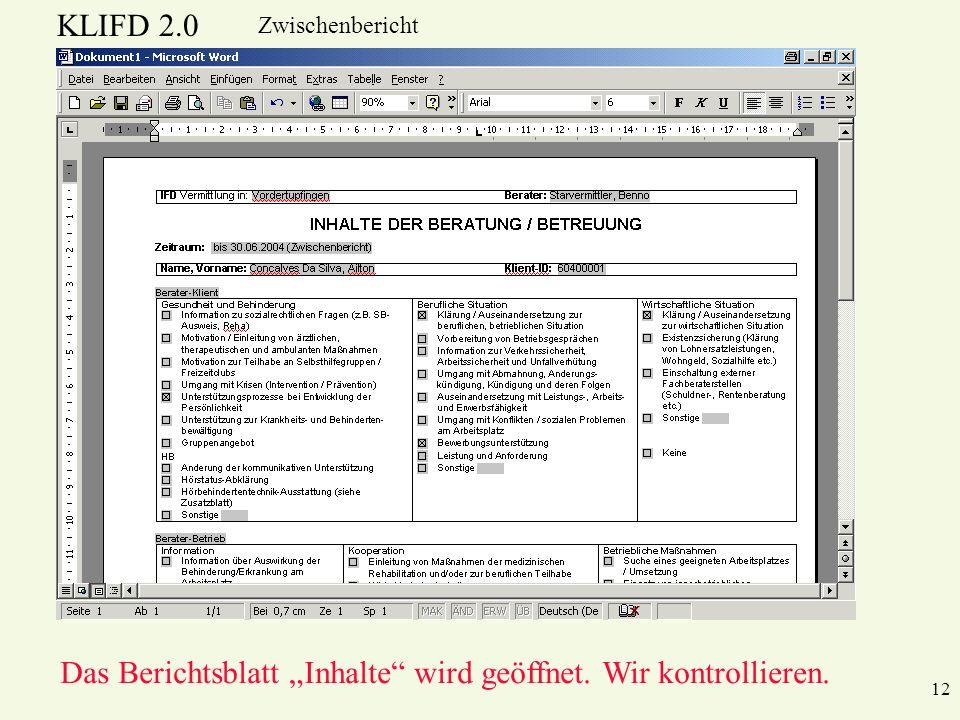 """Das Berichtsblatt """"Inhalte wird geöffnet. Wir kontrollieren."""