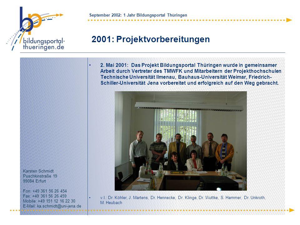 2001: Projektvorbereitungen
