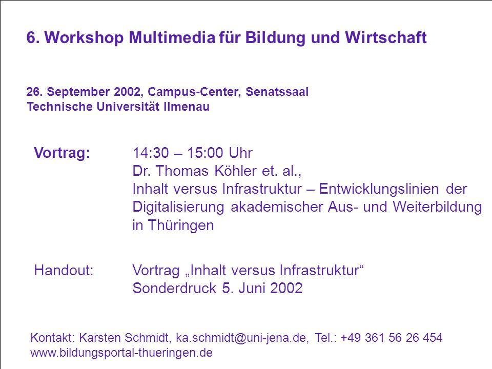 6. Workshop Multimedia für Bildung und Wirtschaft