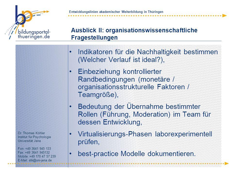 Ausblick II: organisationswissenschaftliche Fragestellungen