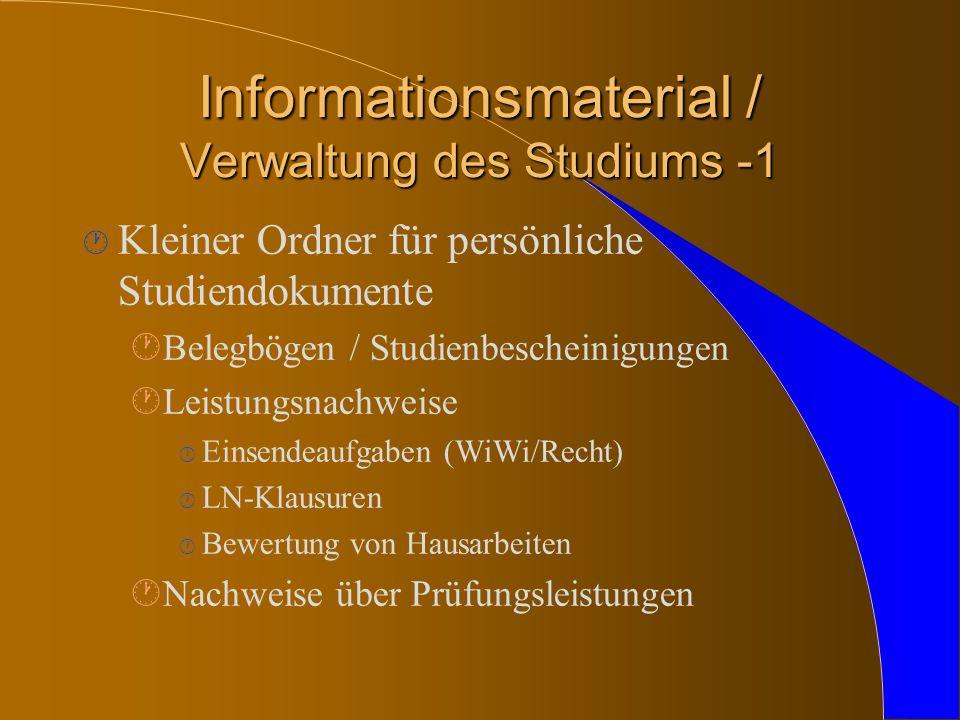 Informationsmaterial / Verwaltung des Studiums -1