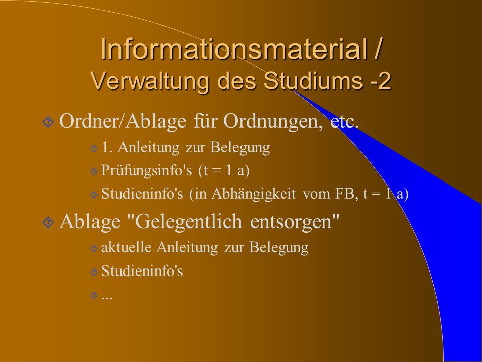 Informationsmaterial / Verwaltung des Studiums -2