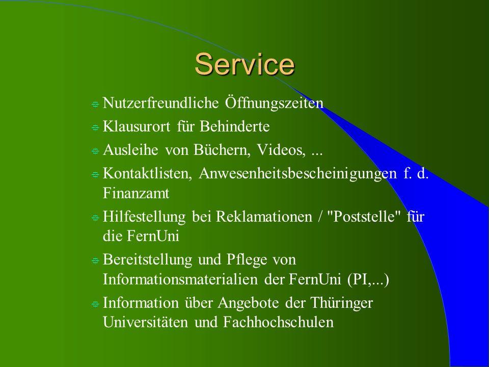 Service Nutzerfreundliche Öffnungszeiten Klausurort für Behinderte