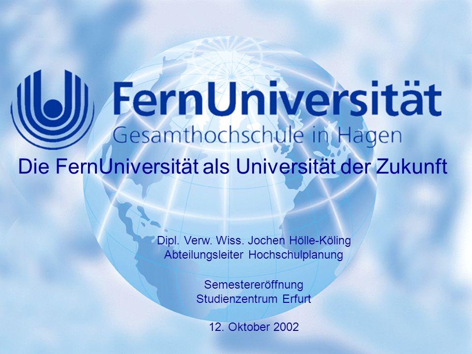 Die FernUniversität als Universität der Zukunft