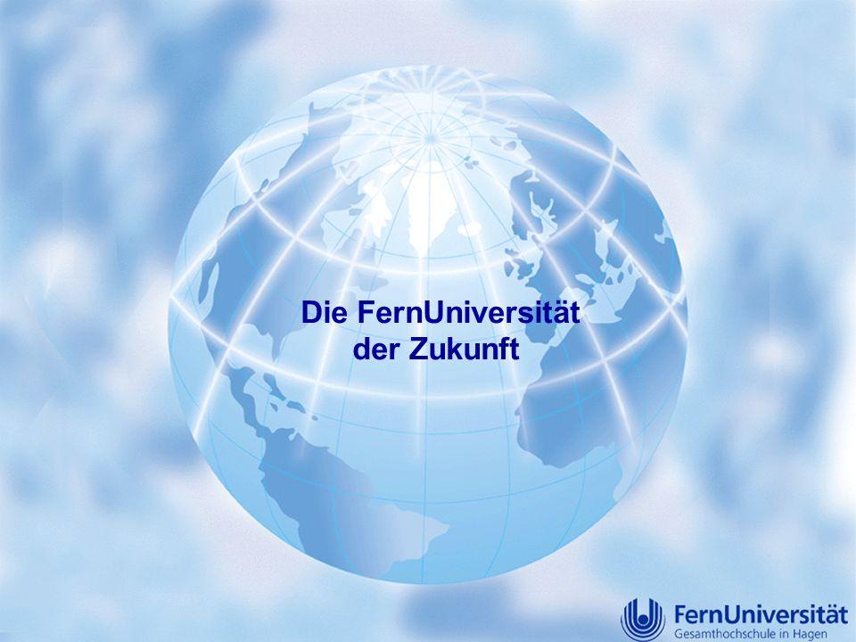Die FernUniversität der Zukunft