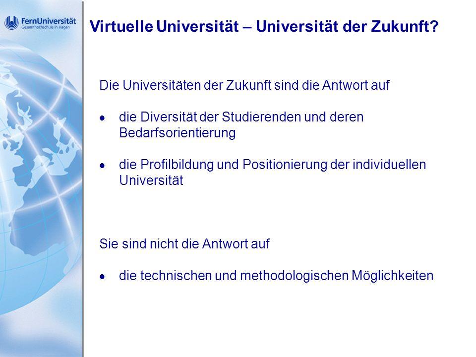 Virtuelle Universität – Universität der Zukunft