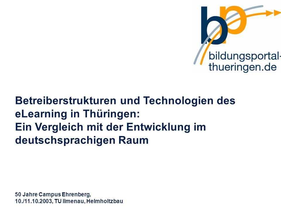 Betreiberstrukturen und Technologien des eLearning in Thüringen: