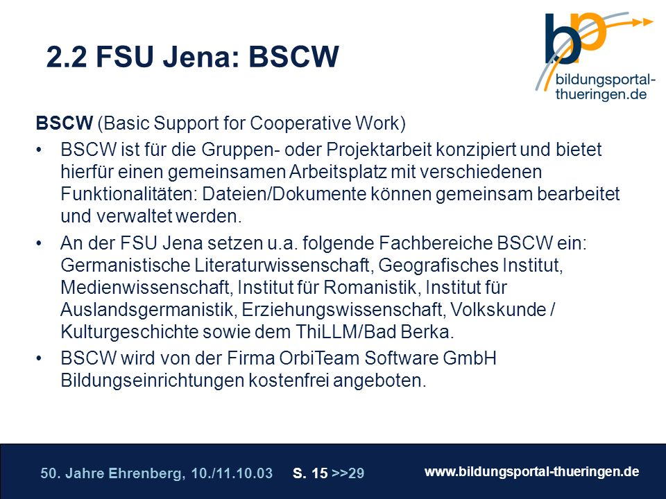 2.2 FSU Jena: BSCW BSCW (Basic Support for Cooperative Work)