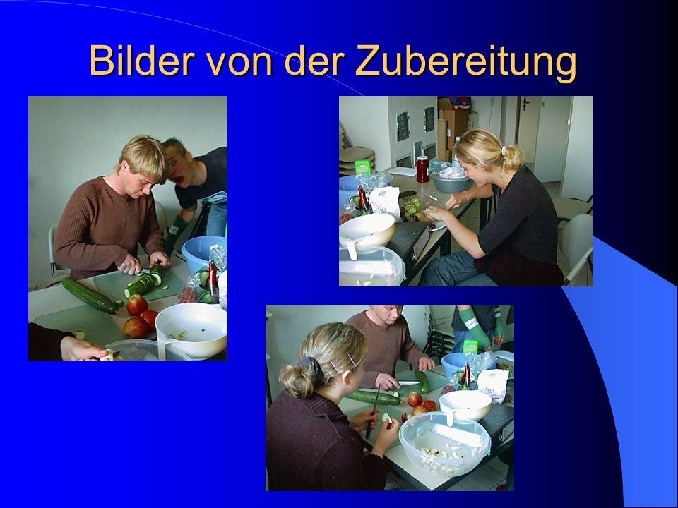 Bilder von der Zubereitung