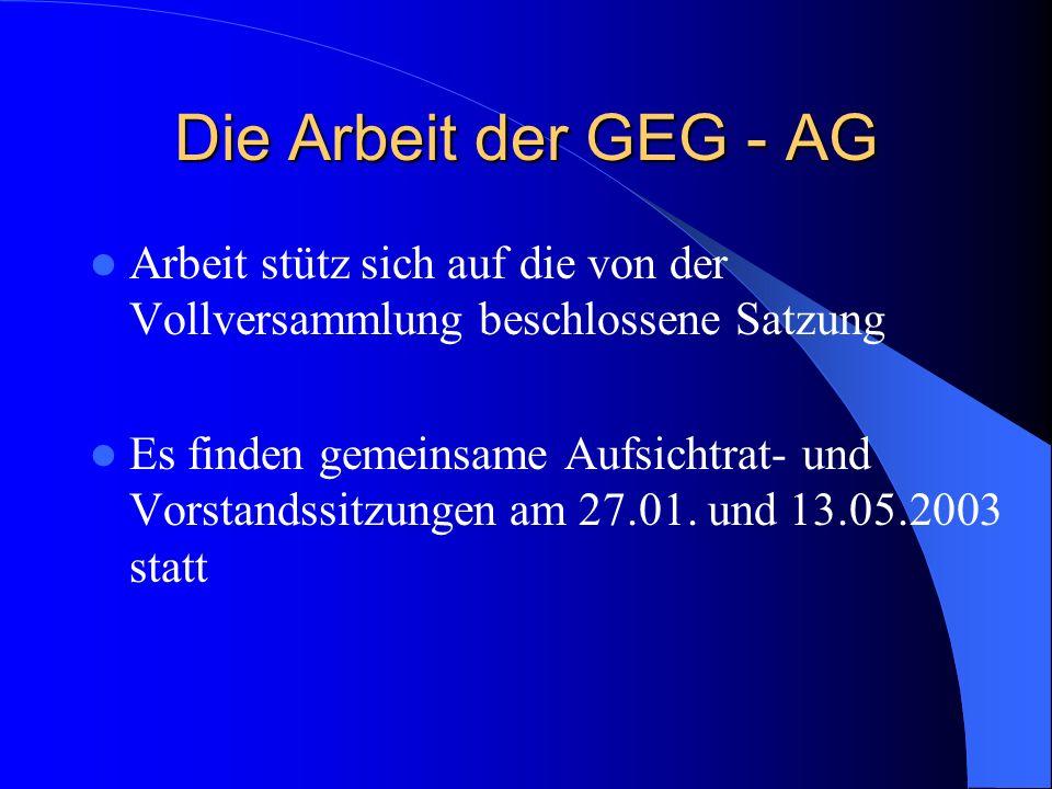 Die Arbeit der GEG - AG Arbeit stütz sich auf die von der Vollversammlung beschlossene Satzung.