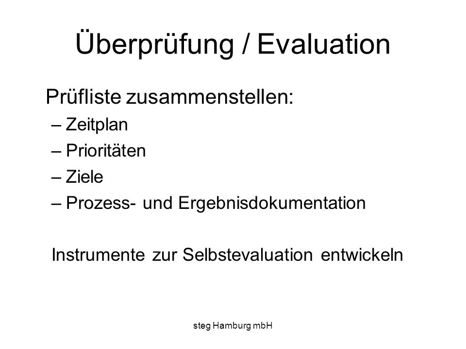 Überprüfung / Evaluation