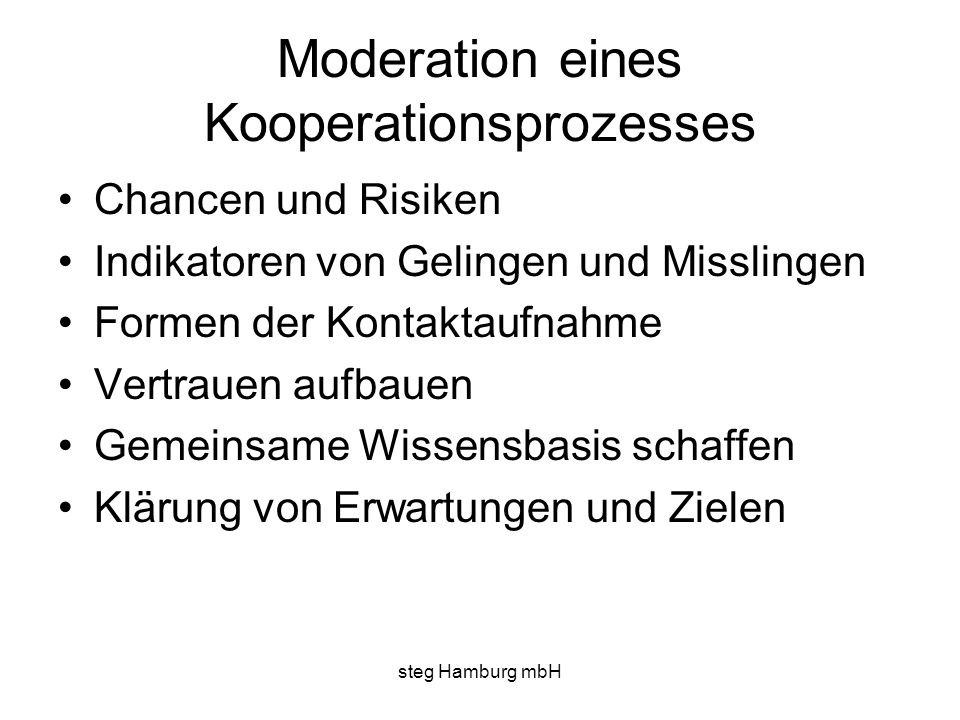 Moderation eines Kooperationsprozesses