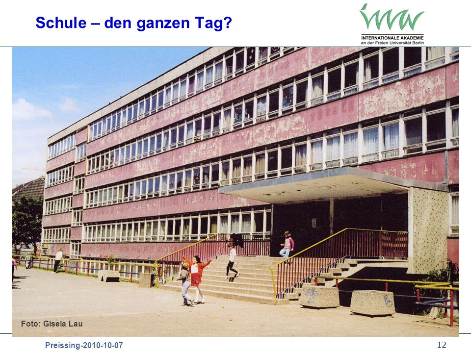 Schule – den ganzen Tag Foto: Gisela Lau