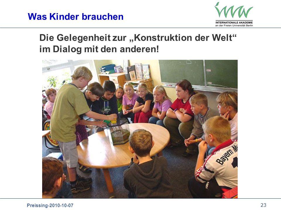 """Was Kinder brauchen Die Gelegenheit zur """"Konstruktion der Welt im Dialog mit den anderen!"""
