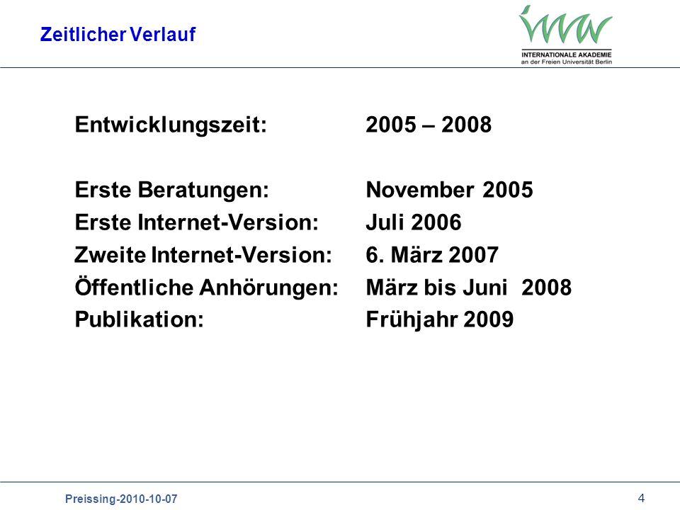 Erste Beratungen: November 2005 Erste Internet-Version: Juli 2006