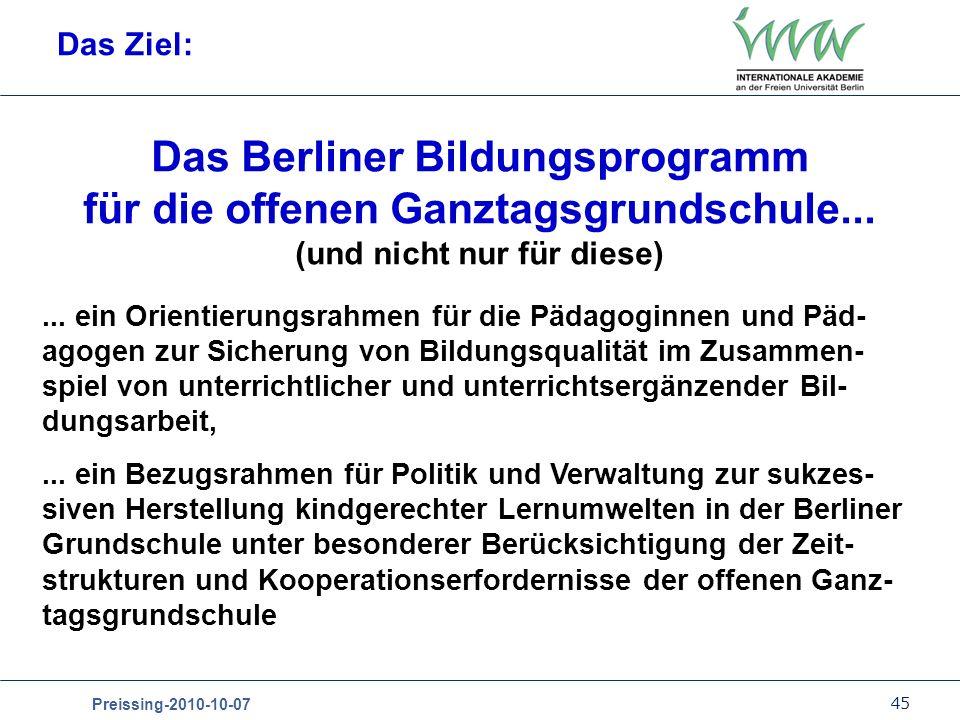 Das Ziel: Das Berliner Bildungsprogramm für die offenen Ganztagsgrundschule... (und nicht nur für diese)