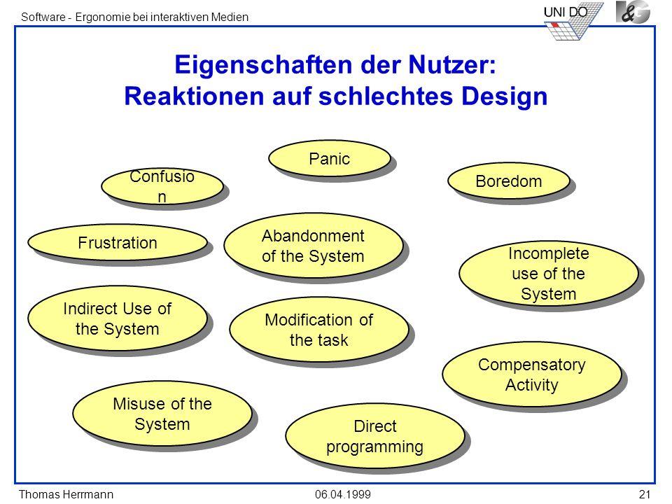 Eigenschaften der Nutzer: Reaktionen auf schlechtes Design