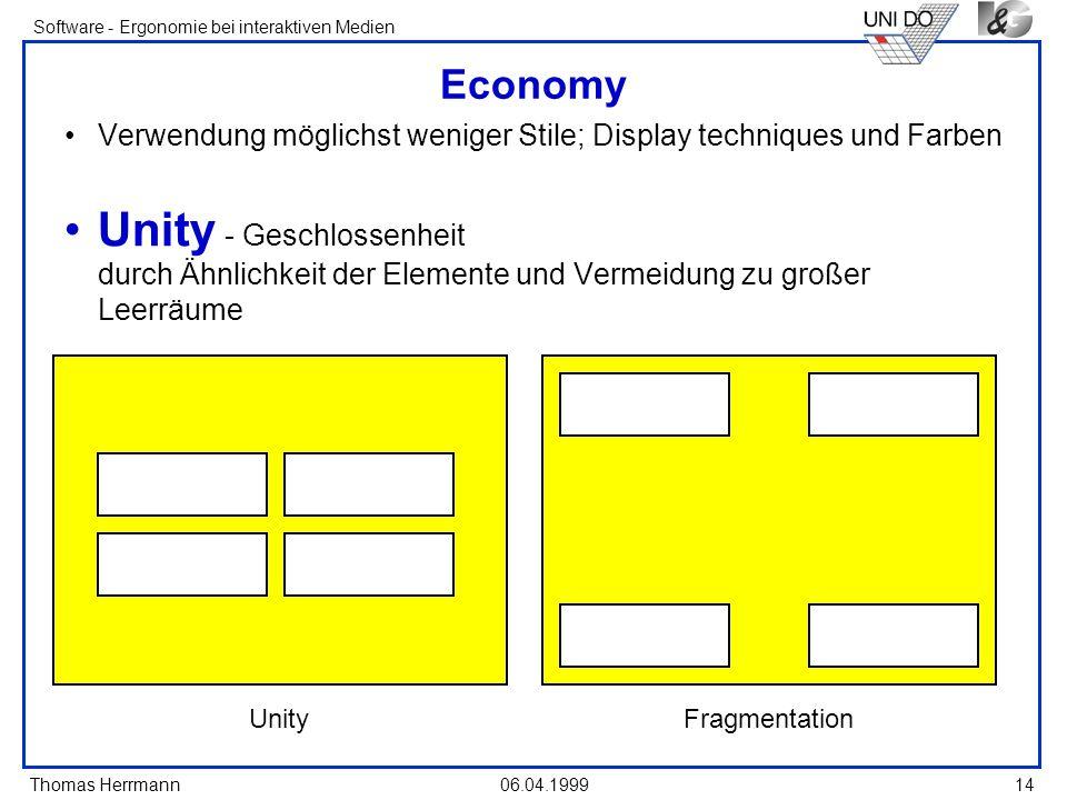 Economy Verwendung möglichst weniger Stile; Display techniques und Farben.