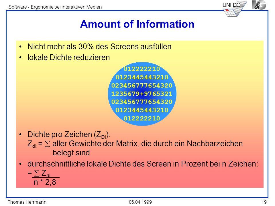 Amount of Information Nicht mehr als 30% des Screens ausfüllen