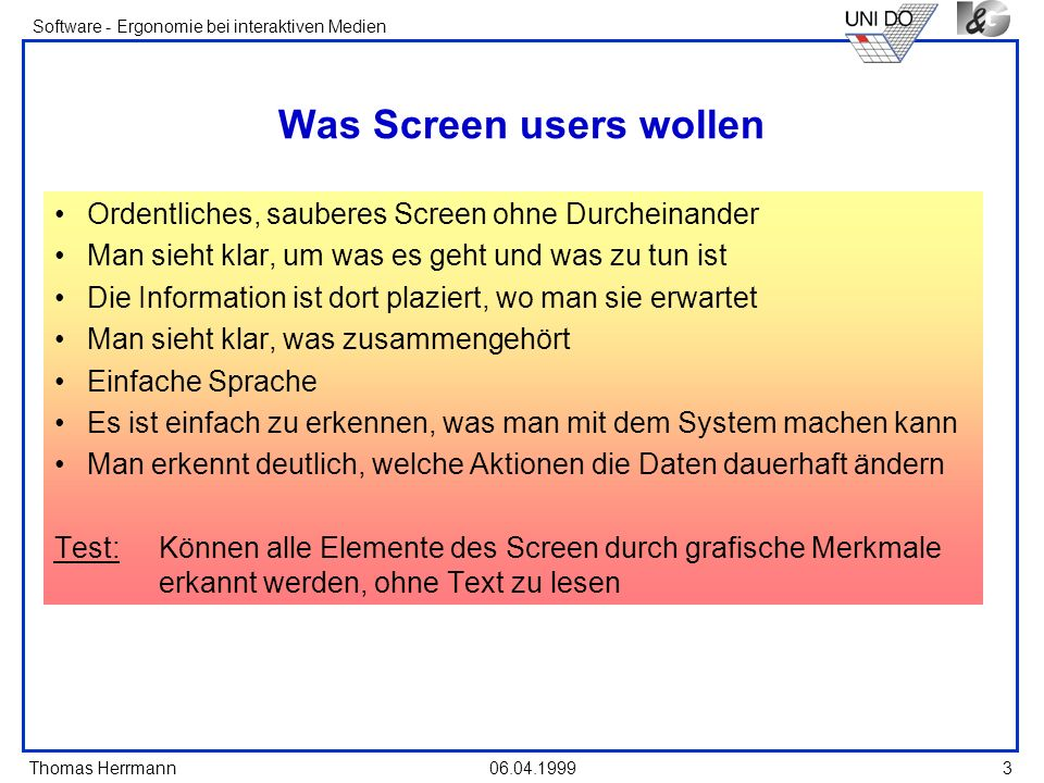 Was Screen users wollen
