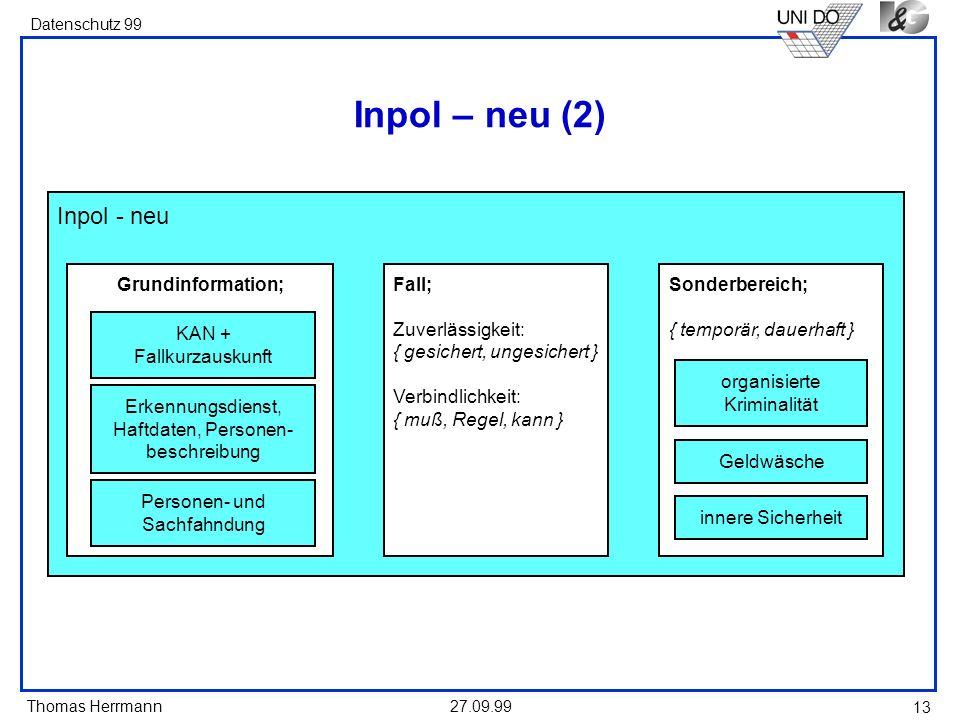 Inpol – neu (2) Inpol - neu Grundinformation; Fall; Zuverlässigkeit: