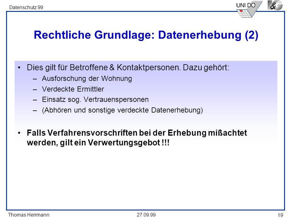 Rechtliche Grundlage: Datenerhebung (2)