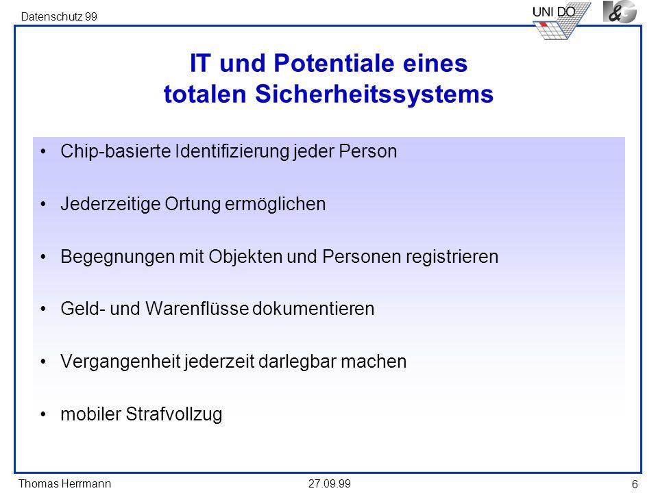 IT und Potentiale eines totalen Sicherheitssystems