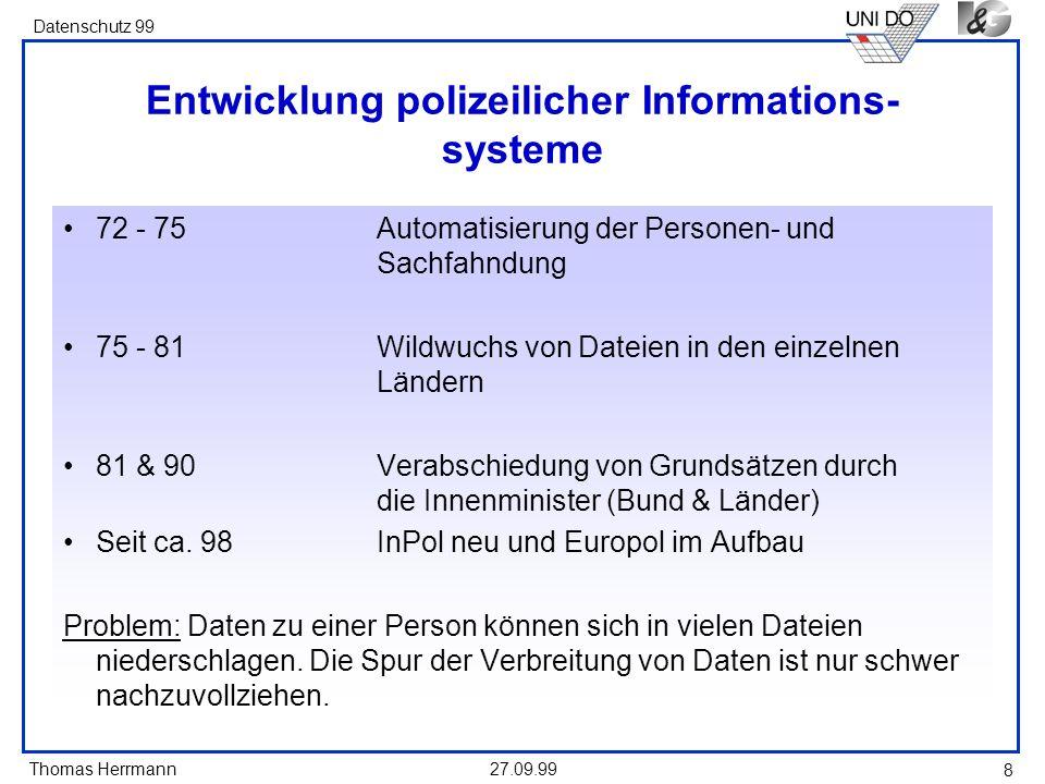 Entwicklung polizeilicher Informations- systeme