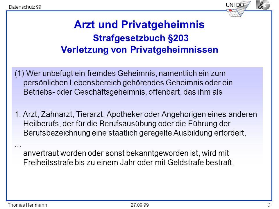 Arzt und Privatgeheimnis Strafgesetzbuch §203 Verletzung von Privatgeheimnissen
