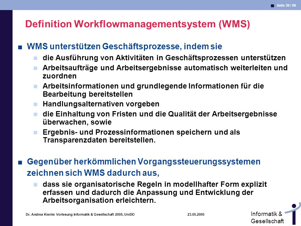 Definition Workflowmanagementsystem (WMS)